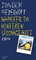 Hamster im hinteren Stromgebiet - Joachim Meyerhoff