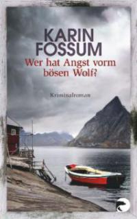 Wer hat Angst vorm bösen Wolf? - Karin Fossum