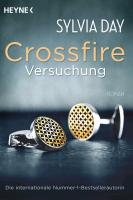 Crossfire 01. Versuchung - Sylvia Day