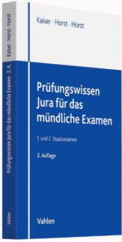 Prüfungswissen Jura für die mündliche Prüfung - Torsten Kaiser, Thomas Bannach