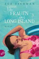Die Frauen von Long Island - Zoe Fishman