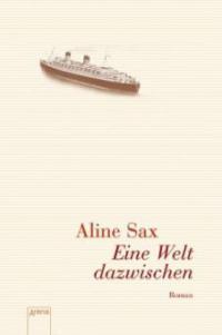 Eine Welt dazwischen - Aline Sax