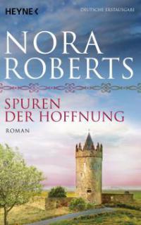 Spuren der Hoffnung - Nora Roberts