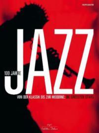 100 Jahre Jazz - Philippe Margotin