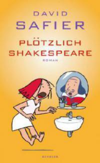 Plötzlich Shakespeare - David Safier
