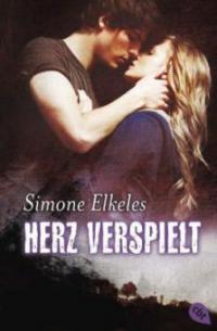 Herz verspielt - Simone Elkeles