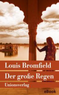 Der große Regen - Louis Bromfield