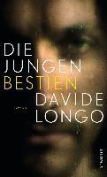 Die jungen Bestien - Davide Longo