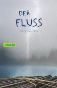Der Fluß - Gary Paulsen