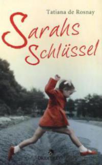 Sarahs Schlüssel - Tatiana de Rosnay