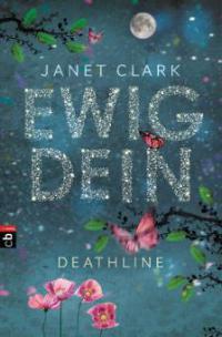 Deathline - Ewig dein - Janet Clark