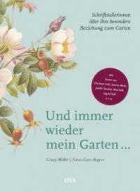 Und immer wieder mein Garten... - Georg Möller