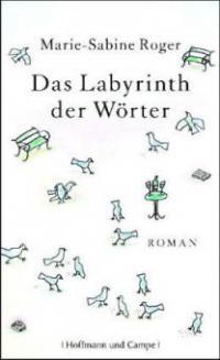 Das Labyrinth der Wörter - Marie-Sabine Roger