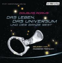Das Leben, das Universum und der ganze Rest, 5 Audio-CDs - Douglas Adams