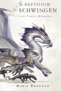 Lady Trents Memoiren 5 - Marie Brennan