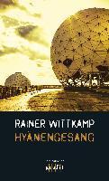 Hyänengesang - Rainer Wittkamp