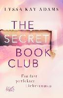 The Secret Book Club - Ein fast perfekter Liebesroman - Lyssa Kay Adams