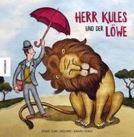 Herr Kules und der Löwe - Stefanie Klinge-Engelhardt