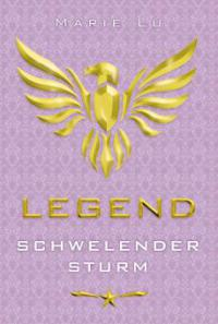 Legend 2 - Schwelender Sturm - Marie Lu