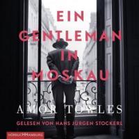 Ein Gentleman in Moskau - Amor Towles