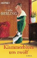 Klammerblues um zwölf - Carla Berling