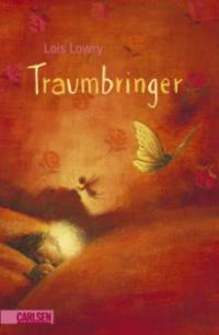 Traumbringer - Lois Lowry