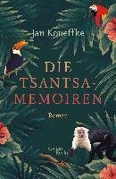 Die Tsantsa-Memoiren - Jan Koneffke