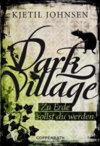Dark Village - Band 5 - Kjetil Johnson