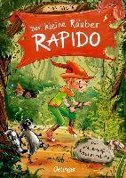 Der kleine Räuber Rapido  - Der riesengroße Räuberrabatz - Nina Rosa Weger