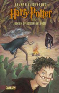 Harry Potter 7 und die Heiligtümer des Todes - Joanne K. Rowling