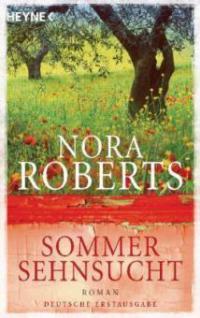 Sommersehnsucht - Nora Roberts