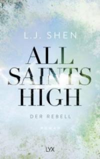 All Saints High - Der Rebell - L. J. Shen