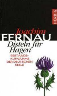 Disteln für Hagen - Joachim Fernau