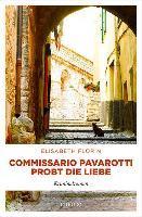 Commissario Pavarotti probt die Liebe - Elisabeth Florin