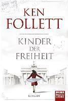 Kinder der Freiheit - Ken Follett