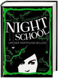 Night School 04. Um der Hoffnung willen - C. J. Daugherty