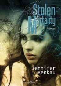 Stolen Mortality - Jennifer Benkau