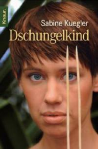 Dschungelkind - Sabine Kuegler