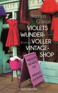 Violets wundervoller Vintage-Shop - Susan Gloss