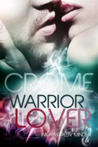 Crome - Warrior Lover 2 - Inka Loreen Minden