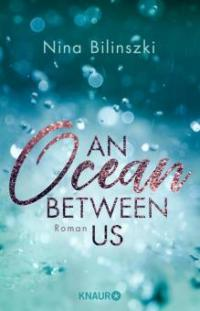 An Ocean Between Us - Nina Bilinszki