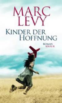Kinder der Hoffnung - Marc Levy