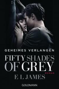 Shades of Grey 01 - Geheimes Verlangen - E L James