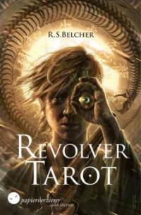 Revolver Tarot - R. S. Belcher