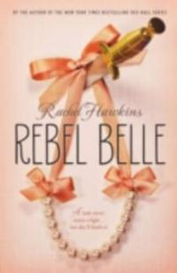 Rebel Belle - Rachel Hawkins