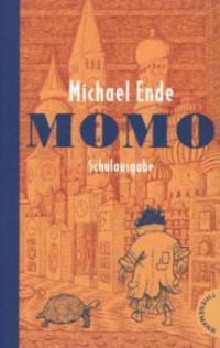 Momo. Schulausgabe - Michael Ende