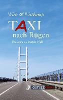 Taxi nach Rügen - Axel Witte, Rainer Wittkamp