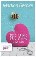 Bee mine - Liebe summt - Martina Gercke