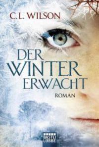 Der Winter erwacht - C. L. Wilson