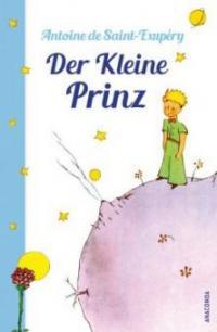 Der Kleine Prinz (mit den farbigen Zeichnungen des Verfassers) - Antoine de Saint-Exupéry